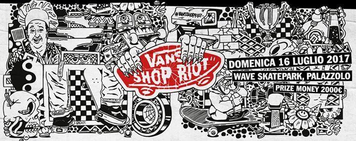 Vans Shop Riot 2017   Italia
