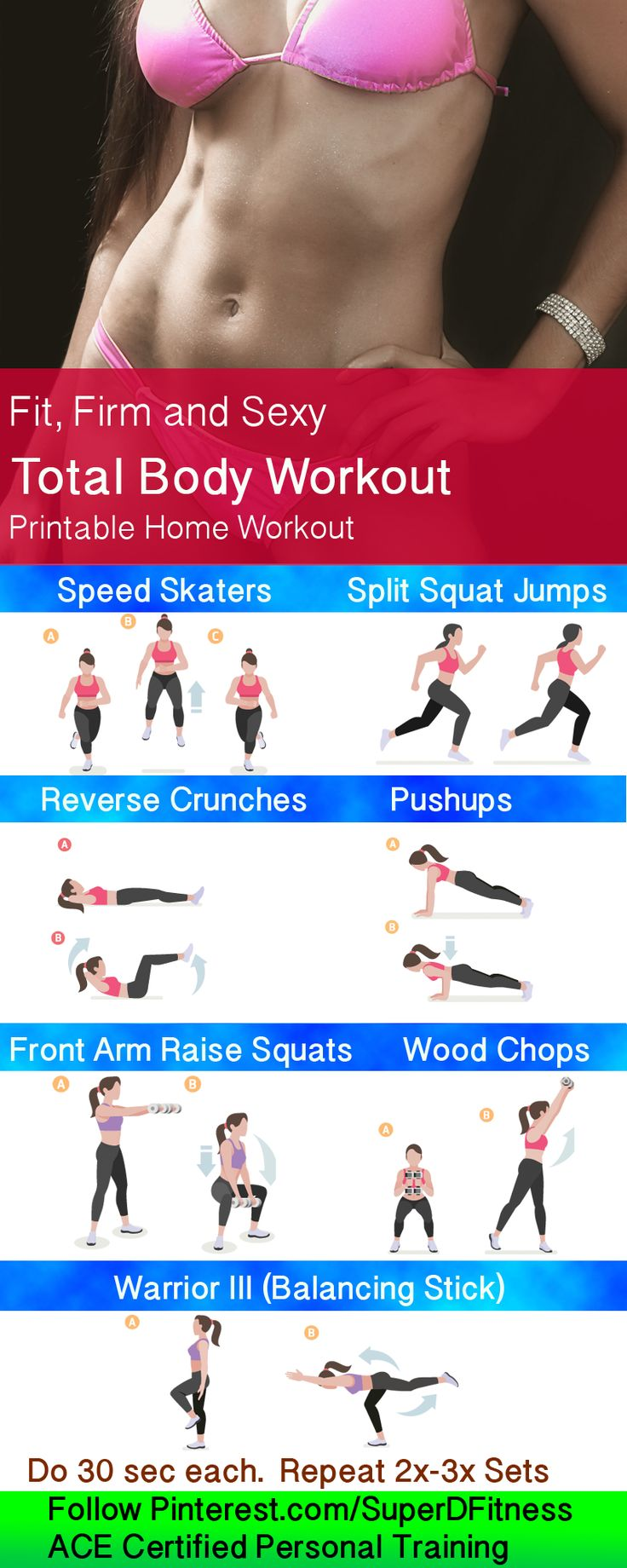 Get Fit, Firm, and Sexy! Total body printable custom workout. Follow personal trainer Pinterest.com/SuperDFitness