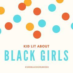 #1000blackgirlbooks donation fund drive book list