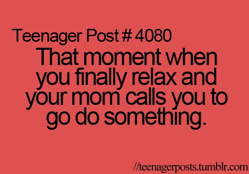 omgosh all the freaking time!!: Hate, Random Quotes, Random Things, My Life, Lazy Teenage Posts, Funny Stuff, True, Mom, Ecardsrelat Posts