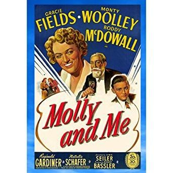 Gracie Fields & Roddy McDowall & Lewis Seiler-Molly and Me