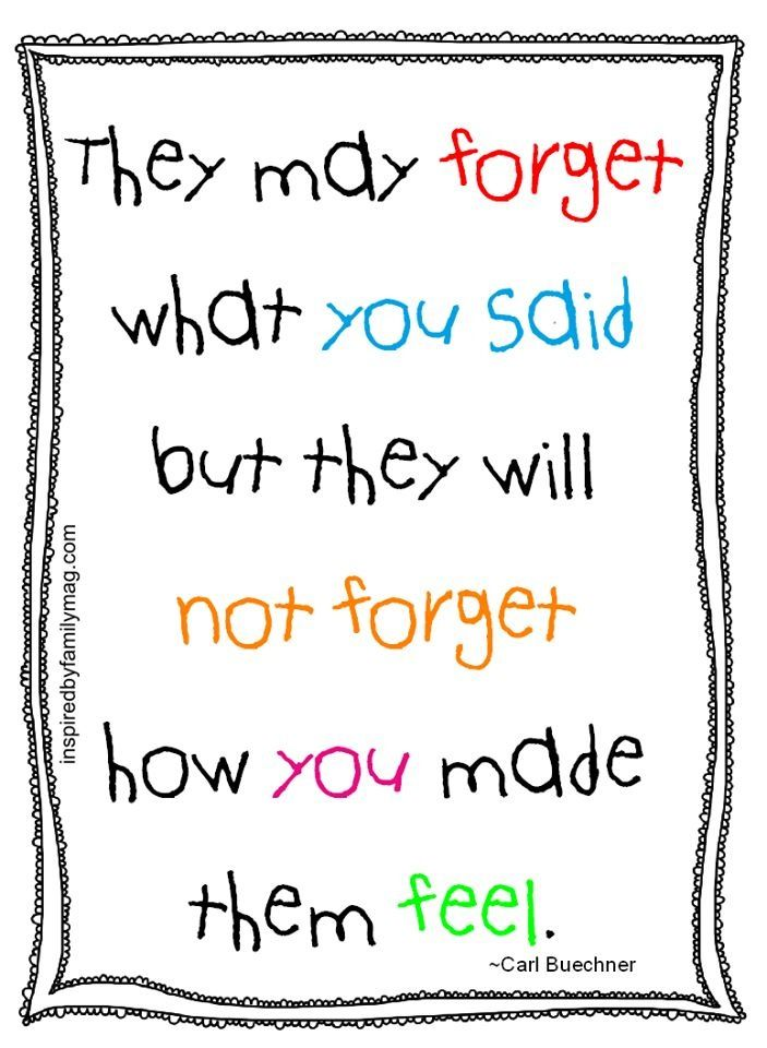 All teachers (and parents!) should have this displayed some place where only they can see it.