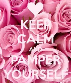 Image result for pamper yourself quotes