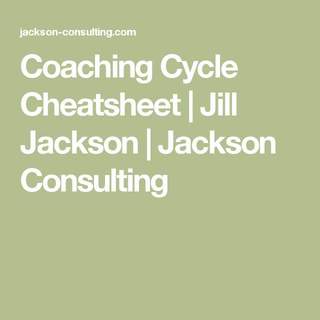 Coaching Cycle Cheatsheet | Jill Jackson | Jackson Consulting