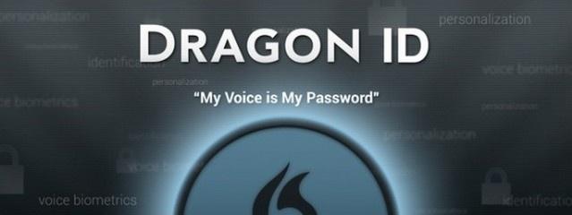 Dragon ID déverrouille les smartphones, tablettes, PC grâce à la biométrie vocale !