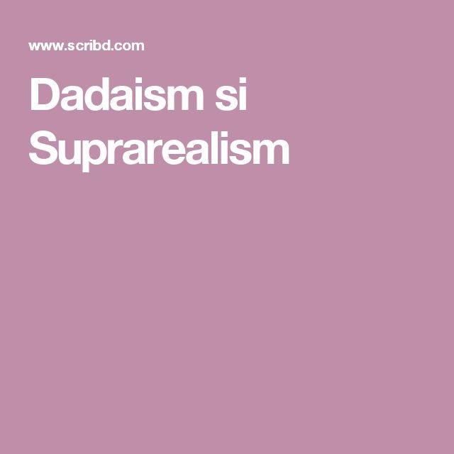 Dadaism si Suprarealism