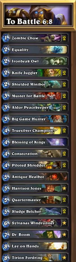 To Battle 6.8 paladin Decklist