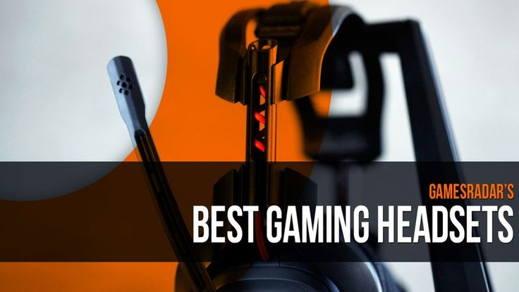 Best gaming headsets | GamesRadar