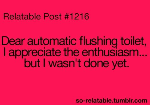 Relatable Post 1216- and I don't appreciate you scaring me or splashing