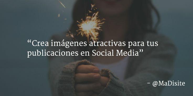 Crea imágenes atractivas para tus publicaciones en Social Media