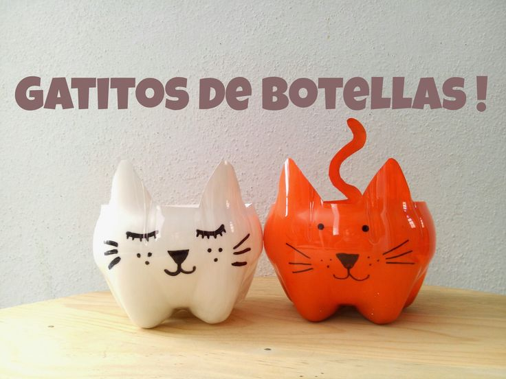 Gatitos hechos de botellas de plástico :)