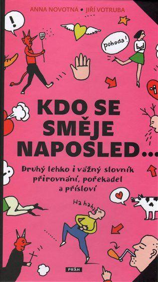 Kdo se směje naposled… - Anna Novotná | Kosmas.cz - internetové knihkupectví