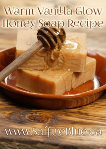 Warm Vanilla Glow Honey Soap (Hot Process Soap Recipe)   @saffireblue