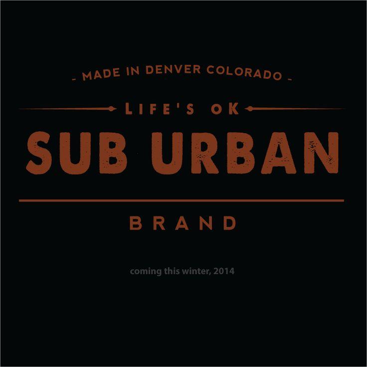 Sub Urban: Life's ok.
