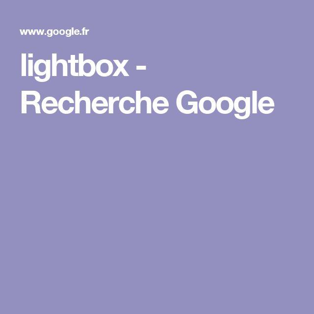 lightbox - Recherche Google