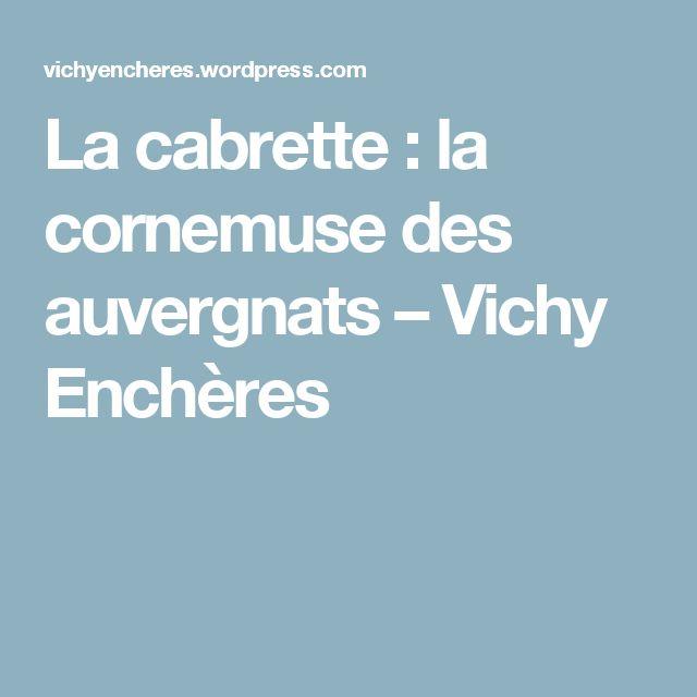 MusicArt📜  La Cabrette : la cornemuse des auvergnats – Vichy Enchères
