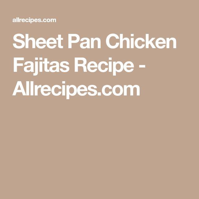 Sheet Pan Chicken Fajitas Recipe - Allrecipes.com