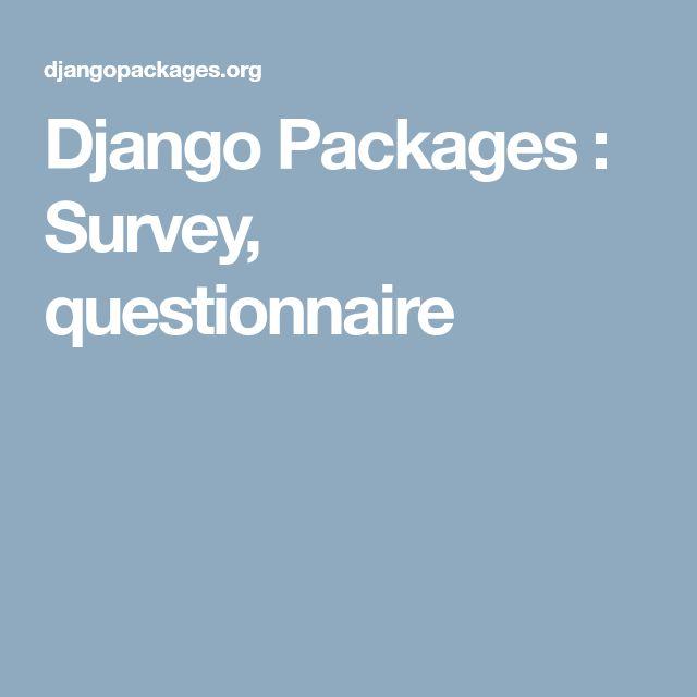 Django Packages : Survey, questionnaire