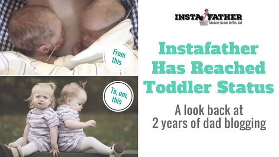 Instafather Has Reached Toddler Status: Two years of dad blogging  http://www.instafather.com/dad-blog/2017/3/31/instafather-toddler-two-years-of-dad-blogging