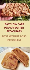 Easy Low Carb Peanut Butter Pecan Bars – Best Weight Loss Program