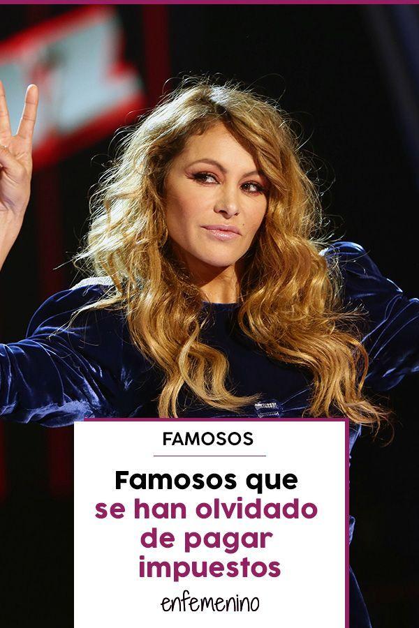 Personas famosas que se han olvidado de pagar impuestos – Celebridades – Famosos – #Celebr …   – Revista