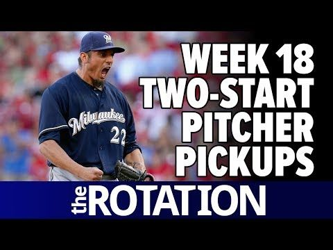2017 Fantasy Baseball Week 18: Two-Start Pitcher Pickups, Rankings, and Projections | The Rotation