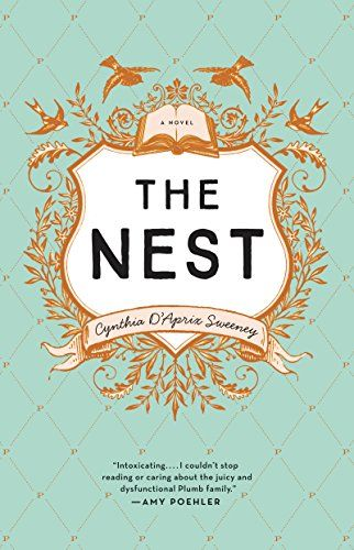 Not my favorite...The Nest by Cynthia D'Aprix Sweeney http://smile.amazon.com/dp/B010LU8V8Q/ref=cm_sw_r_pi_dp_BK3Nwb1NA8KPA