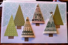 CHRISTMAS MONEY TREE CARD...what a fun idea! Love this!!  (who said money doesn't grow on trees) :)