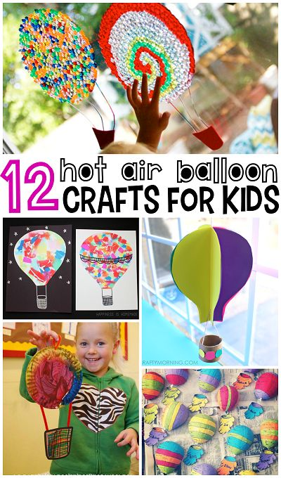 Hot Air Balloon Crafts for Kids to Make (Fun for a summer art project!)   CraftyMorning.com