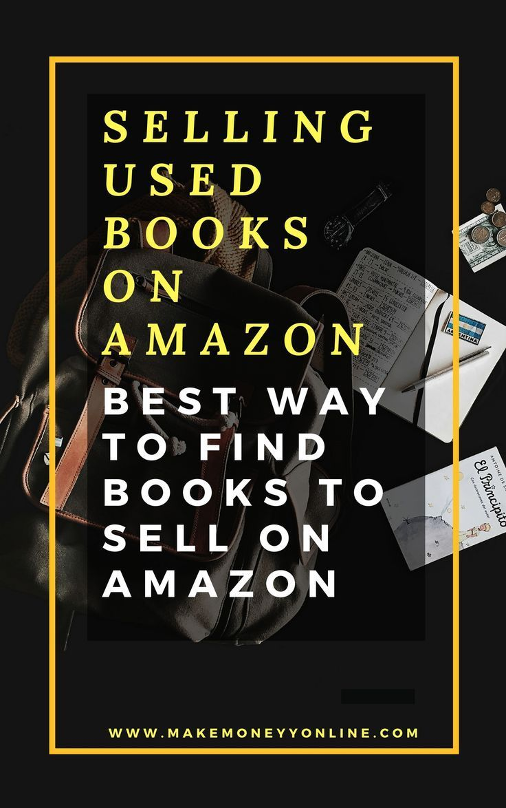 Selling Used Books On Amazon Most Internet Users Believe That The Amazon Site Is Only A Site For Selling Products Lik Sell Used Books Things To Sell Used Books