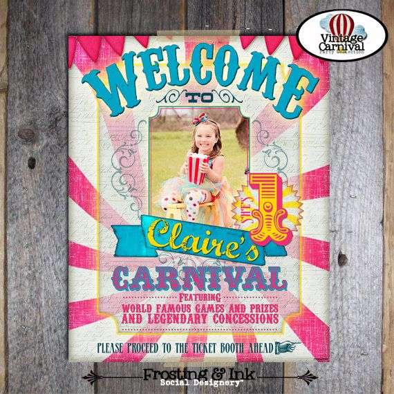 Carnival Party - Circus Party - Welcome Poster Sign with Photo - Customized Printable - Pink - Blue - Yellow (Girl, Vintage Inspired)   https://www.etsy.com/listing/128045864/carnival-party-circus-party-welcome?ref=sr_gallery_6&ga_search_query=girl+carnival+party&ga_view_type=gallery&ga_ship_to=US&ga_page=3&ga_search_type=all&ga_facet=girl+carnival+party