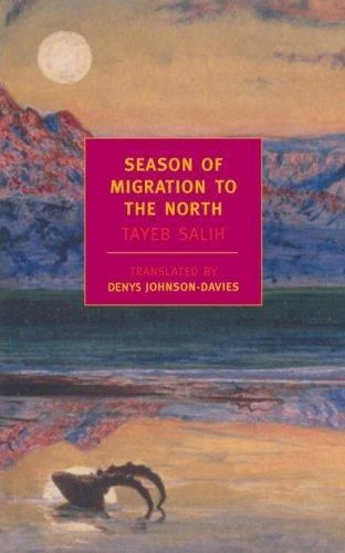 Season of Migration to the North, by Tayeb Salih from Sudan