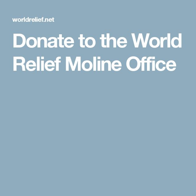 Donate to the World Relief Moline Office