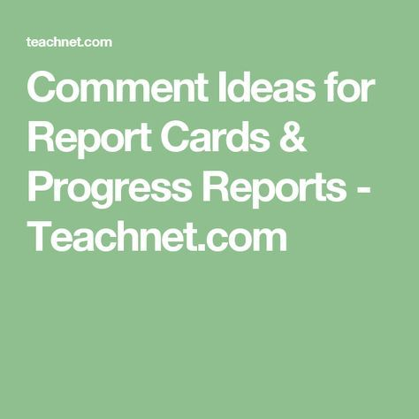 25+ best ideas about Comments for report cards on Pinterest ...