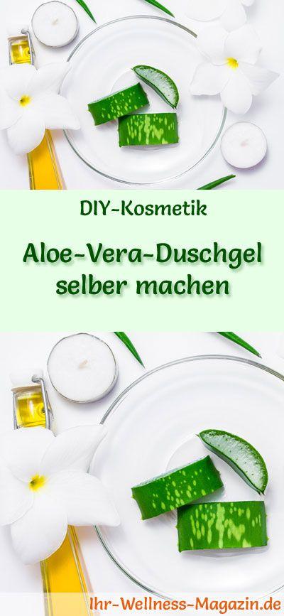 Aloe-Vera-Duschgel selber machen – Rezept und Anleitung