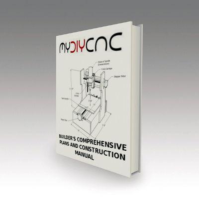 DIY Desktop CNC Builder's Plans & Manuals eBook