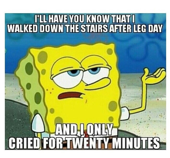 Walking upstairs after leg day requires more coaxing and encouragement than giving birth.