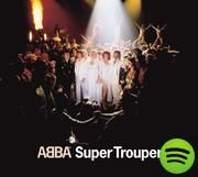 Super Trouper, an album by ABBA on Spotify