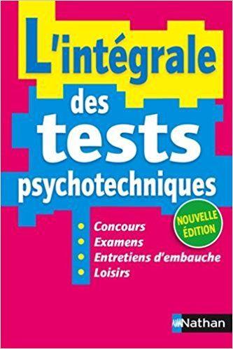 L'intégrale des tests psychotechniques - Élisabeth Simonin