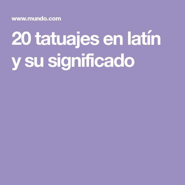 20 tatuajes en latín y su significado