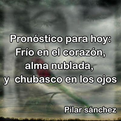 Historias Del Alma : Pronóstico para hoy.