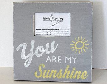 you are my sunshine frame distressed picture frame - You Are My Sunshine Frame