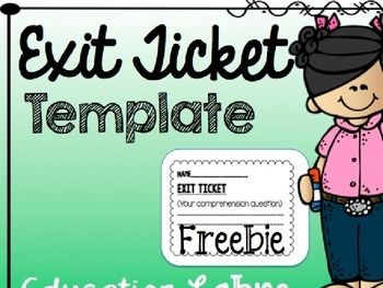 Ticket Template Exit Tickets And Reading Comprehension On