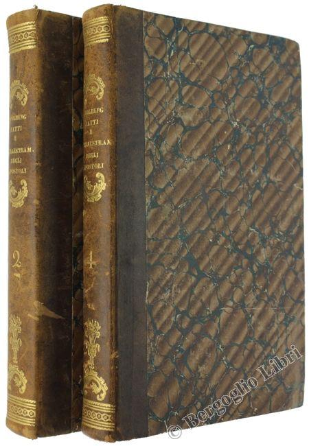 FATTI E AMMAESTRAMENTI PIU' MEMORABILI DEGLI APOSTOLI. Stolberg Friedrich Leopold. 1827 - 1828 - Bergoglio Libri d'Epoca