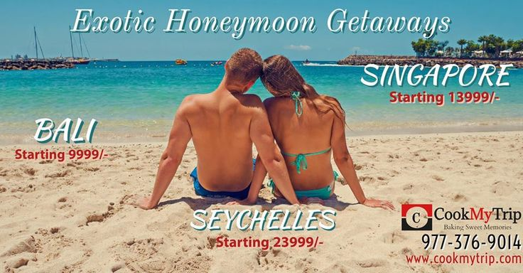 #CookMytrip Launches Special #Honeymoon Packages at unbelievable Prices. Independence Day #offer - Book your trip with #CookMyTrip before 15th August 2017 and get instant #discount of Rs. 2000. #Bali #Singapore #Seychelles