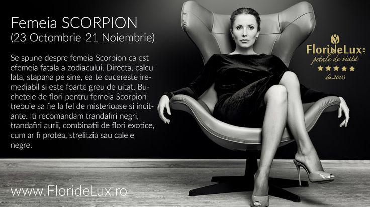 Puternica, atractiva si incitanta, femeia Scorpion este la femme fatale! Trimite flori pentru femeia Scorpion, doar de la Flori de Lux!