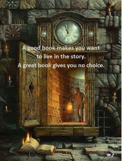 A good book makes you want to live in the story   https://www.facebook.com/AuthorMJRose/photos/729731287074661