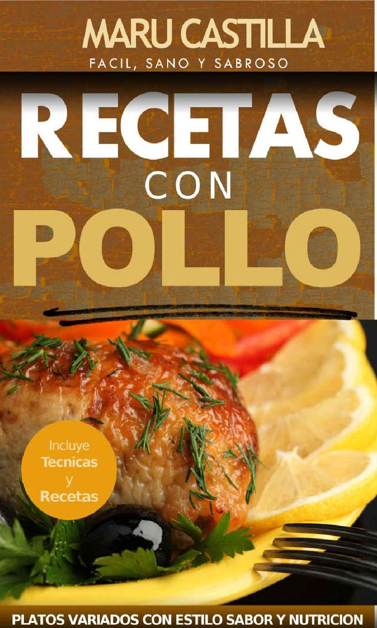 1083 best cocina images on pinterest sweet recipes petit fours pollo facil sano y sabroso forumfinder Image collections