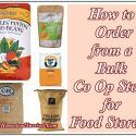 How to Order from a Bulk Co Op Store for Food Storage