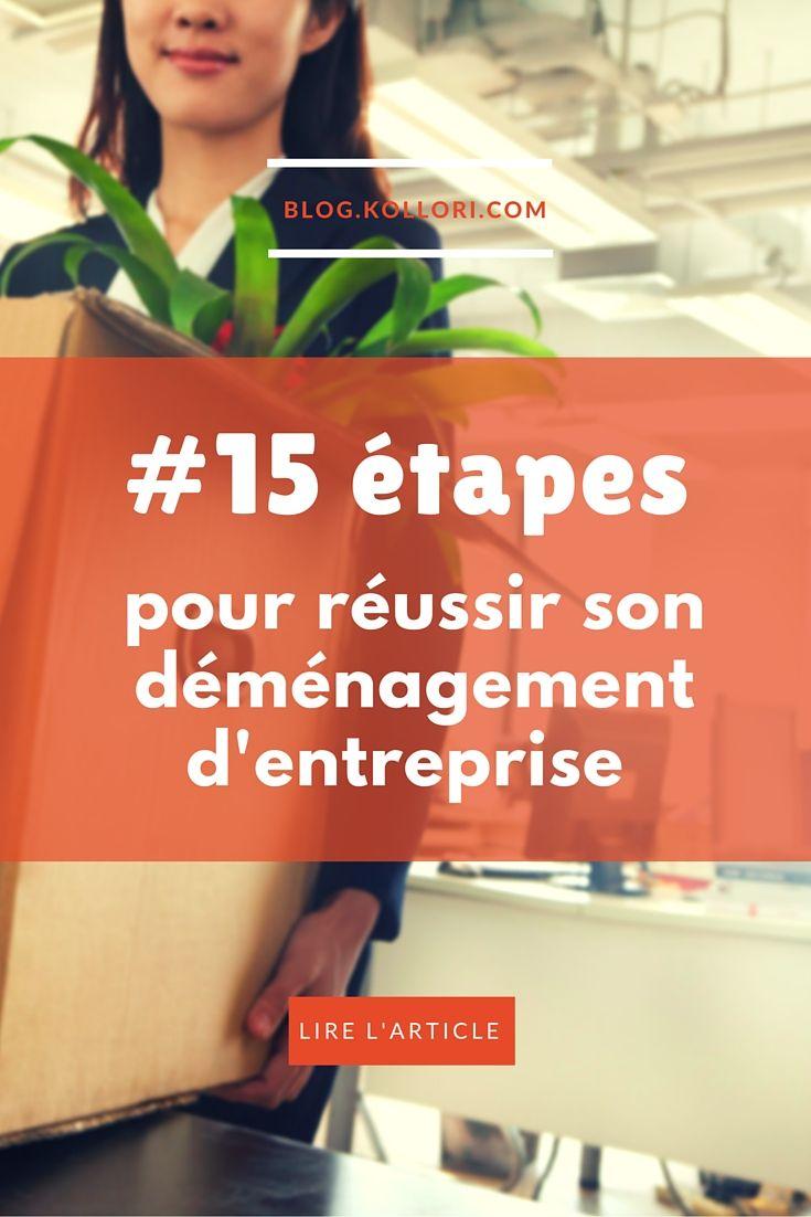 #15 étapes à suivre pour réussir son #déménagement d'entreprise. Lire l'article sur : http://blog.kollori.com/15-regles-a-suivre-pour-reussir-son-demenagement-dentreprise/